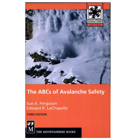 Mountaineers Books The ABCs Of Avalanche Safety, 3rd Edition