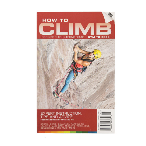 Rock And Ice How To Climb