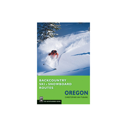Mountaineers Books Backcountry Ski & Snowboard Routes Oregon Book