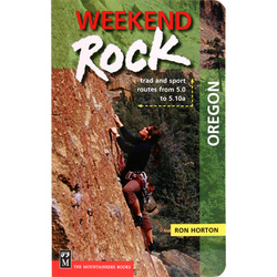 Mountaineers Books Weekend Rock: Oregon