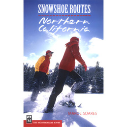 Mountaineers Books Snowshoe Routes of Northern California