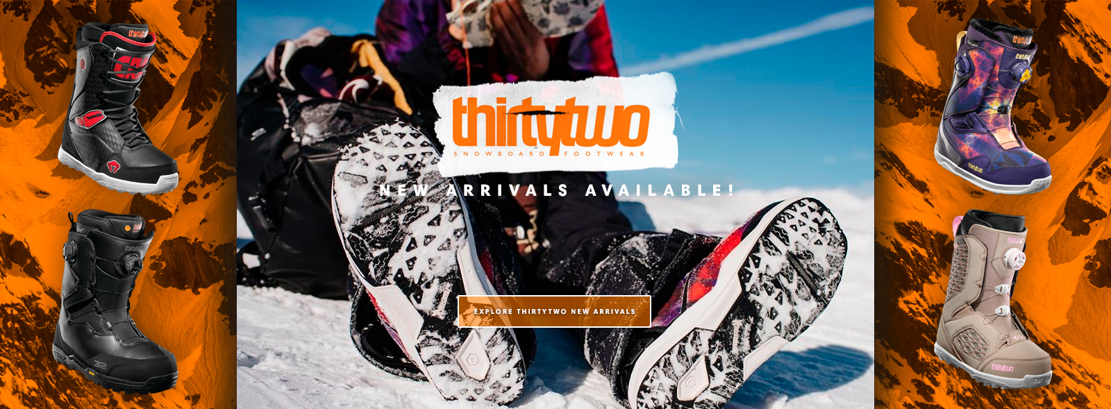 ThirtyTwo New Arrivals