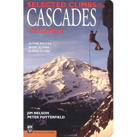 Selected Climbs In The Cascades Vol. 1 2nd edition
