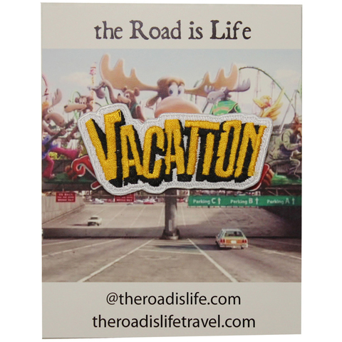 The Road Is Life Vacation Patch