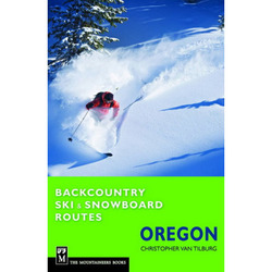 The Mountaineering Book Backcountry Ski & Snowboard Oregon
