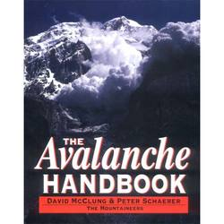Mountaineers Books The Avalanche Handbook